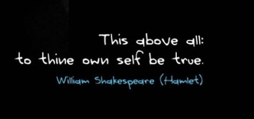 This above all to thine own self be true Shakespeare